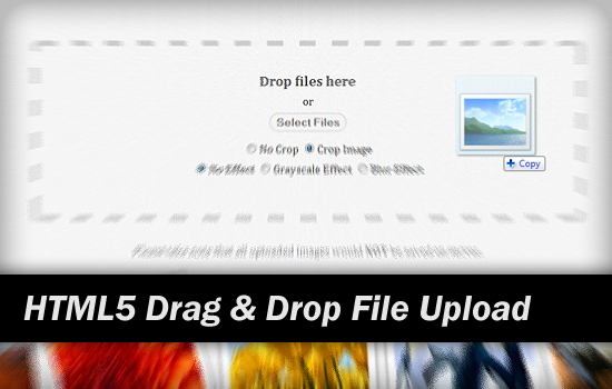 HTML5 Drag and Drop File Upload